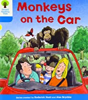 Oxford Reading Tree: Level 3: Decode and Develop: Monkeys on the Car