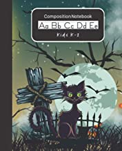 Halloween Composition Notebook for Kids: Handwriting Practice Paper Dashed Midline Draw and Write Story Box Space At Top |...