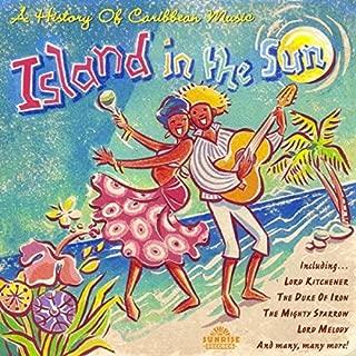 Island in Sun: History of Caribbean Music / Various