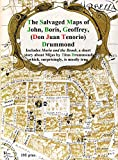 The Salvaged Maps of John, Boris, Geoffrey, (Don Juan Tenorio) Drummond: Includes 'Maria and the Bomb', a short story about Mijas by Titus Drummond (English Edition)