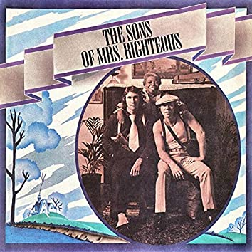 The Sons of Mrs. Righteous