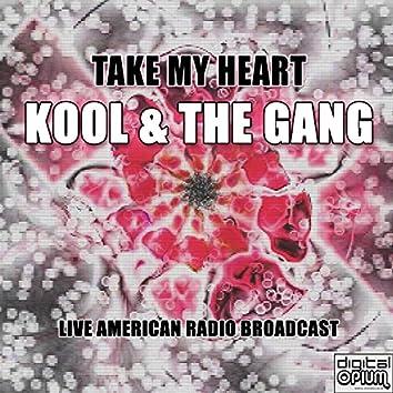 Take My Heart (Live)