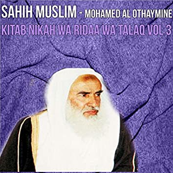 Sahih Muslim Vol 3 (Kitab Nikah wa Ridaa wa Talaq)