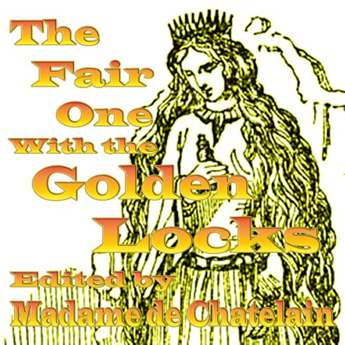 The Fair One with the Golden Locks audiobook cover art