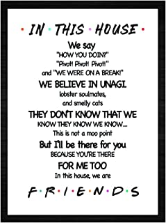 LaurBella for Friends Quotes TV Poster in This House Sign Family Rules Friends TV Show Poster Funny Quotes Bedroom Poster 8