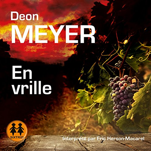En vrille     Benny Griessel 7              By:                                                                                                                                 Deon Meyer                               Narrated by:                                                                                                                                 Éric Herson Macarel                      Length: 11 hrs and 48 mins     Not rated yet     Overall 0.0