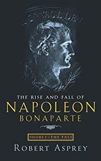 The Rise and Fall of Napoleon Fall (Vol 2)