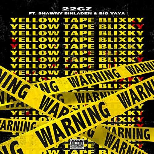 22Gz feat. Big Yaya & Shawny Binladen