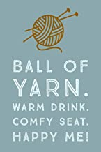 Ball Of Yarn: Fun Novelty Knitting Saying - 6x9 Notepad With Lined Pages