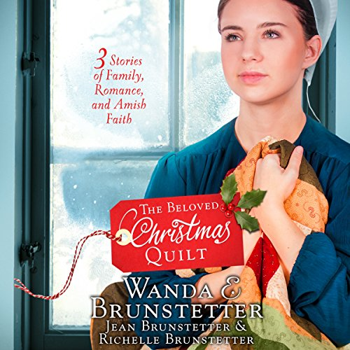 The Beloved Christmas Quilt     Three Stories of Family, Romance, and Amish Faith              De :                                                                                                                                 Wanda E. Brunstetter,                                                                                        Jean Brunstetter,                                                                                        Richelle Brunstetter                               Lu par :                                                                                                                                 Rebecca Gallagher                      Durée : 12 h et 12 min     Pas de notations     Global 0,0