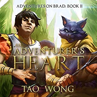 An Adventurer's Heart: Book 2 of the Adventures on Brad                   Written by:                                                                                                                                 Tao Wong                               Narrated by:                                                                                                                                 Eric Martin                      Length: 5 hrs and 30 mins     Not rated yet     Overall 0.0