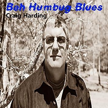 Bah Humbug Blues