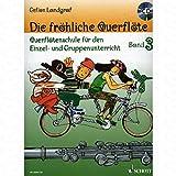 Die froehliche Querfloete 3 - arrangiert für Querflöte - mit CD [Noten/Sheetmusic] Komponist : LANDGRAF GEFION