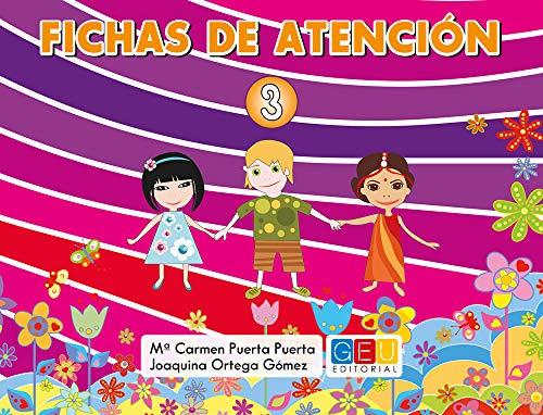 Fichas de atención 3 / Editorial GEU / Educación Infantil / Mejora la concentración del niño/a / Recomendado como apoyo y refuerzo / Actividades varias