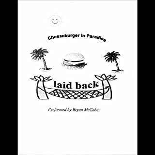 Cheeseburger in Paradise (Laid Back)