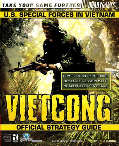 Vietcong(tm) Official Strategy Guide (Bradygames Take Your Games Further)