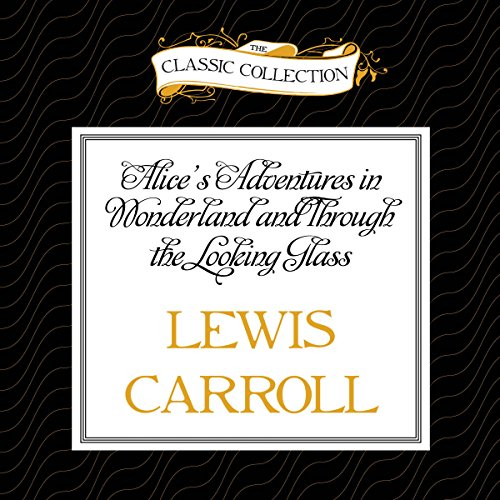 Alice's Adventures in Wonderland and Through the Looking Glass Titelbild