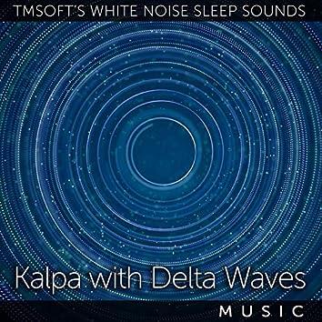 Kalpa with Delta Waves