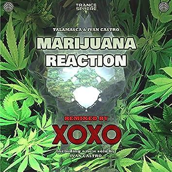 Marijuana Reaction (XOXO (FR) Remix)