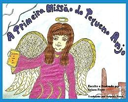 A Primeira Missão do Pequeno Anjo (Portuguese Edition) by [Solara Frost, Valpray Frost]