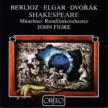 Berlioz, Elgar & Dvorák: Shakespeare