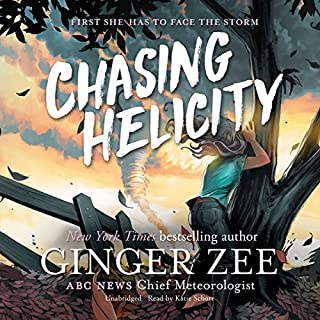Chasing Helicity: First She Has to Face the Storm     The Chasing Helicity Series, Book 1              By:                                                                                                                                 Ginger Zee                               Narrated by:                                                                                                                                 Katie Schorr                      Length: 3 hrs and 51 mins     Not rated yet     Overall 0.0