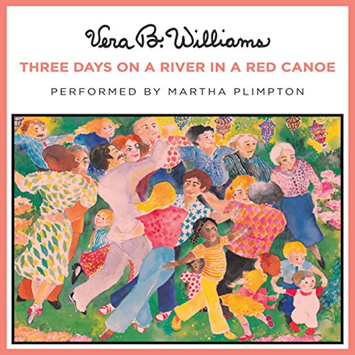 Three Days on a River in a Red Canoe audiobook cover art