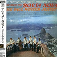 Jazz Meets the Bossa Nova by Paul Winter (2005-09-13)