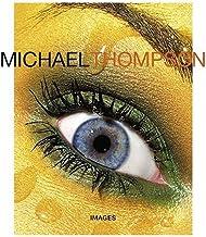 Michael Thompson: Images