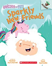 Sparkly New Friends: An Acorn Book (Unicorn and Yeti #1)