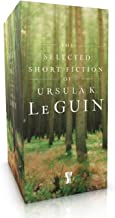 The Selected Short Fiction of Ursula K. Le Guin Boxed Set: The Found and the Lost; The Unreal and the Real