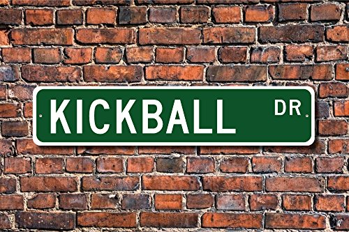 Kickball, Kickball Sign, Kickball Fan, Kickball Player, Kickball Gift, Children's Playground Game, Custom Street Sign, Quality Metal Sign Decorative Metal Novelty Street Sign Gift Wall Sign 8x30 CM