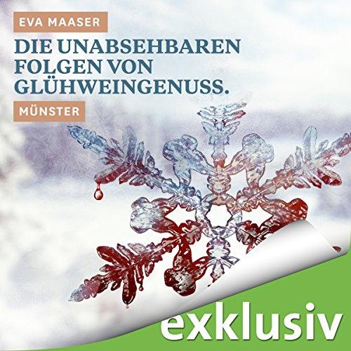 Die unabsehbaren Folgen von Glühweingenuss. Münster (Winterkrimi) Titelbild