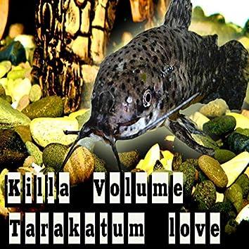 Tarakatum Love - Single