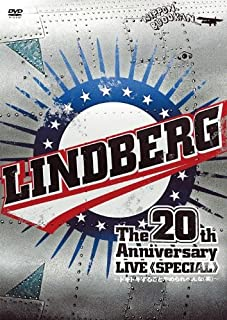 LINDBERG 20th Anniversary LIVE 《SPECIAL》 ~ドキドキすることやめられへんな(笑)~ at Nipponbudokan on 28th o...