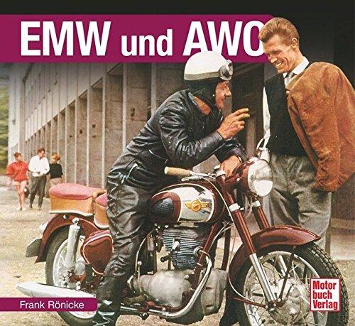 EMW und AWO (Schrader-Typen-Chronik)