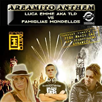 Areamito Anthem (Luca Emme a.k.a. TLD - Special Thank to Pier Mario Lai)