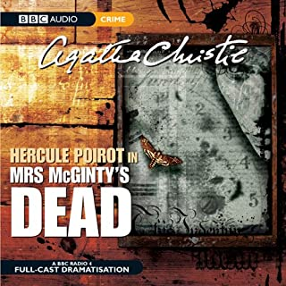 Mrs McGinty's Dead (Dramatised)                   Written by:                                                                                                                                 Agatha Christie                               Narrated by:                                                                                                                                 John Moffatt                      Length: 2 hrs and 14 mins     Not rated yet     Overall 0.0
