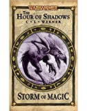 Storm of Magic: The Hour of Shadows