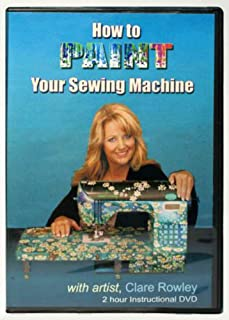 Clare Rowley's How to Paint Your Sewing Machine