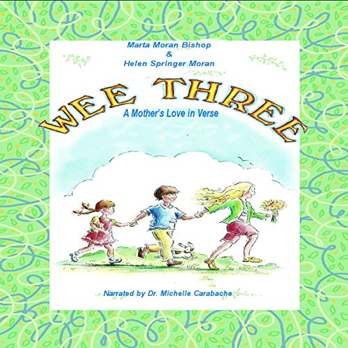 Wee Three: A Mother's Love in Verse Titelbild