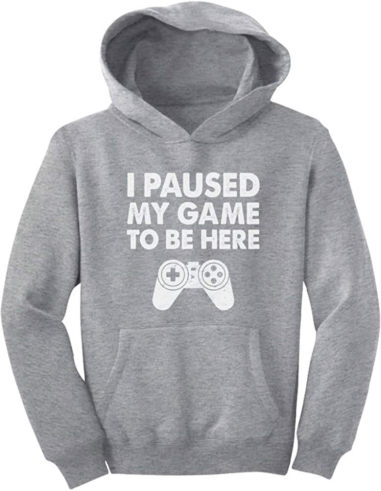 I Paused Max 72% OFF My Game To OFFicial shop Be Here Gift Gamer Youth For Hoodie Funny