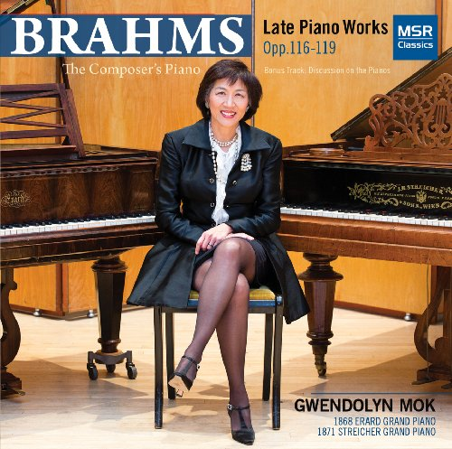 The Composer's Piano: Johannes Brahms - Late Piano Works: Fantasien Op.116, Drei Intermezzi Op.117, Klavierstucke Op.118, Klavierstucke Op.119; Conversation: Brahms and his Pianos (with pianist Gwendolyn Mok and producer David Bowles)