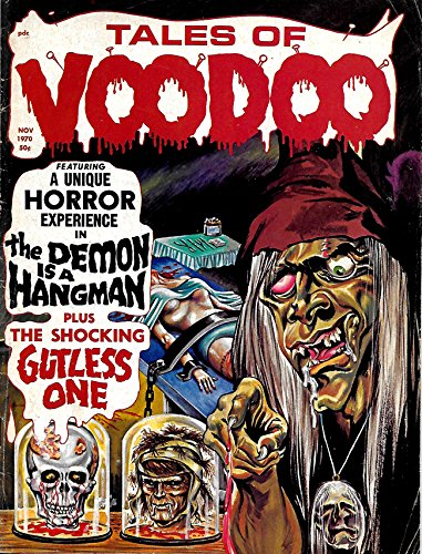 Tales of Voodoo #11 (Vol 3 No 6) - Eerie Publications 1970