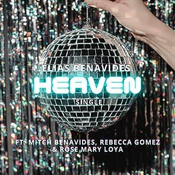Heaven (feat. Rose Mary Loya, Rebecca Gomez & Mitch Benavides)