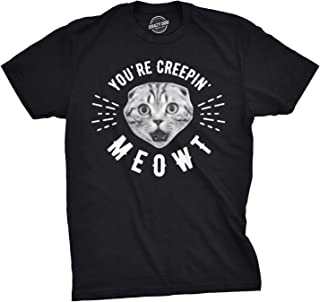 Mens Youre Creepin Meowt Tshirt Cute Cat Halloween Tee para chicos