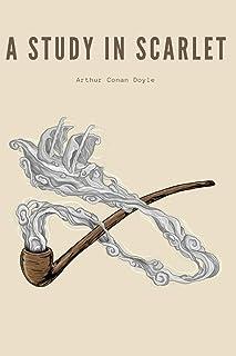 A Study in Scarlet: New Edition - Arthur Conan Doyle