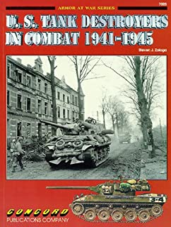 U.S.Tank Destroyers in Combat, 1941-1945 (Armor at War 7000) by Steven J. Zaloga (1996-07-30)
