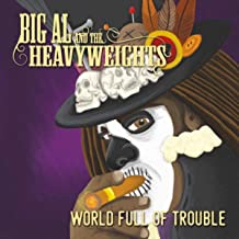 World Full of Trouble [Explicit]