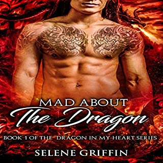 Mad About the Dragon: A Paranormal Shifter Romance cover art